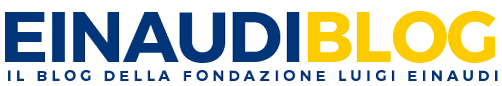 Il blog della Fondazione Luigi Einaudi