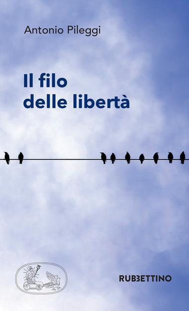 Il filo delle libertà